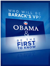First to know about Obama's vp candidate